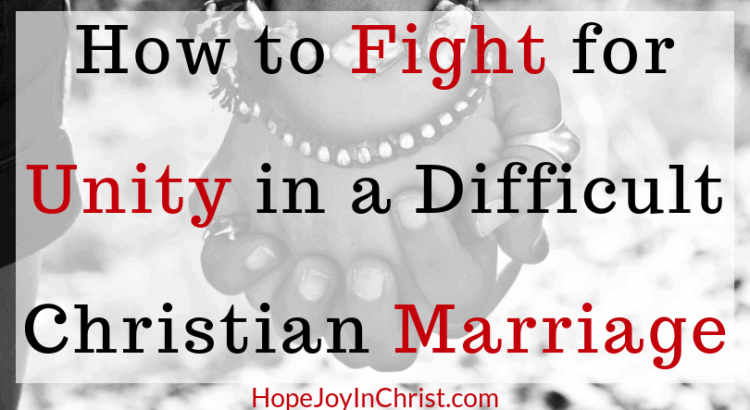 How to Fight for Unity in a Difficult Christian Marriage Prayer Warrior Wife use Fight the right enemy by showing Love and learning How to Reclaim Respect #ChristianMarriage #RespectYourHusband