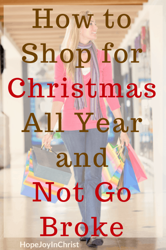 How to Shop for Christmas All Year and Not Go Broke PinIt #ChristmasBudget #ChristmasSpendingTips #FrugalLiving #ShoppingTips