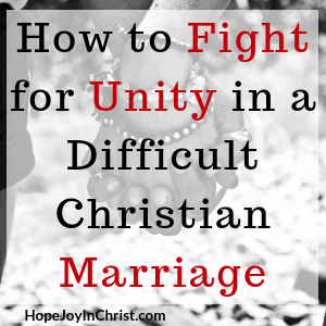 How to Fight for Unity in a Difficult Christian Marriage Sq Prayer Warrior Wife use Fight the right enemy by showing Love and learning How to Reclaim Respect #ChristianMarriage #RespectYourHusband