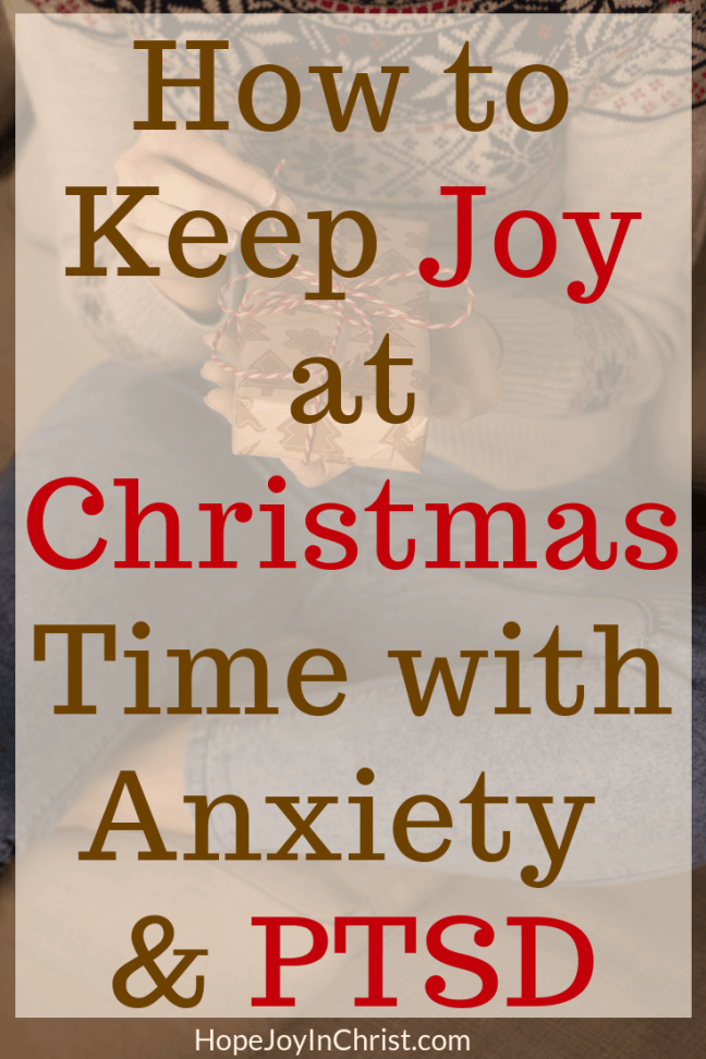 How to Keep Joy at Christmas Time with Anxiety & Ptsd with 5 Easy Strategies
