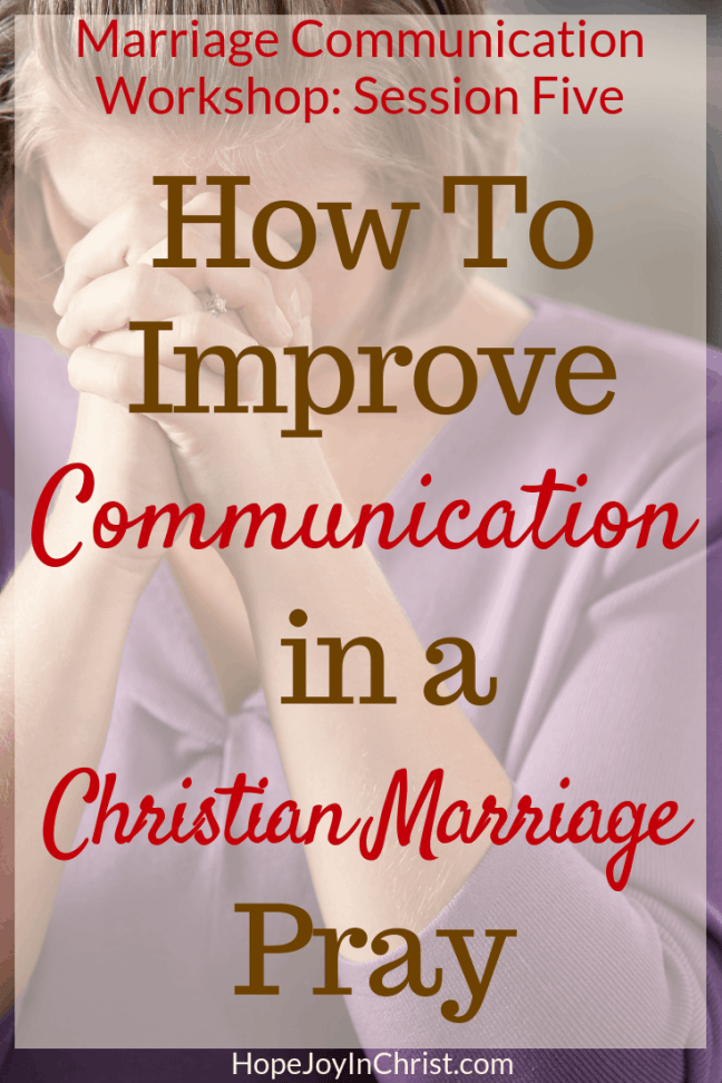 How To Improve Communication in a Christian Marriage Pray for my husband. Pray for my marriage. Pray for restoration. Pray for reconciliation. This is session Five in the FREE marriage communication workshop where couples will learn marriage communication tips be guided through communication exercise, given tools to help with better communication. Wives will learn to improve intimacy while keeping their voice and stop feeling like a door mat in marriage.