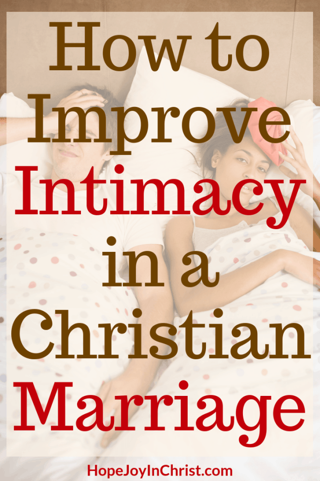 How to Improve Intimacy in a Christian Marriage godly wife intimacy in marriage ideas intimacy in marriage challenges intimacy in Christian marriage quotes intimacy in marriage tips Christian Marriage
