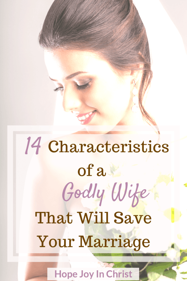 14 Characteristics of a Godly Wife That Will Save Your Marriage PinImg. Godly Wife. Godly wife quotes. How to be a godly wife. Being a godly wife. encouragement to be a godly wife in marriage Christian Wife. Biblical Wife. Godly marriage. Christian Marriage. Biblical marriage. Virtuous Wife. Proverbs 31 Wife. Virtuous Woman. Proverbs 31 Woman. Proverbs 31 Prayer