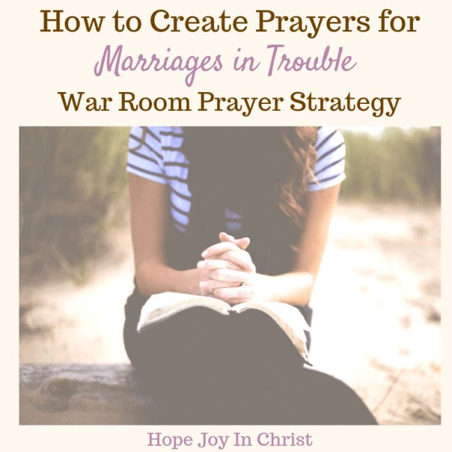 How to Create Prayers for Marriages in Trouble War Room Prayer Strategy. War room ideas, how to make a war room, war room prayer, how to start a war room, marriage advice, marriage quotes, spiritual warfare Prayer Warrior #ChristianMarriage #MarriageAdvice Christian Marriage Advice, #HopeForMarriage #HopeJoyInChrist