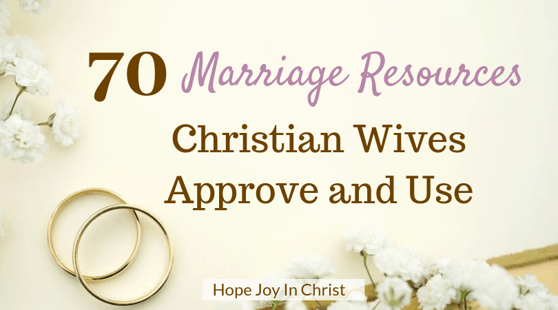 marriage resources christian wives approve and use hope joy