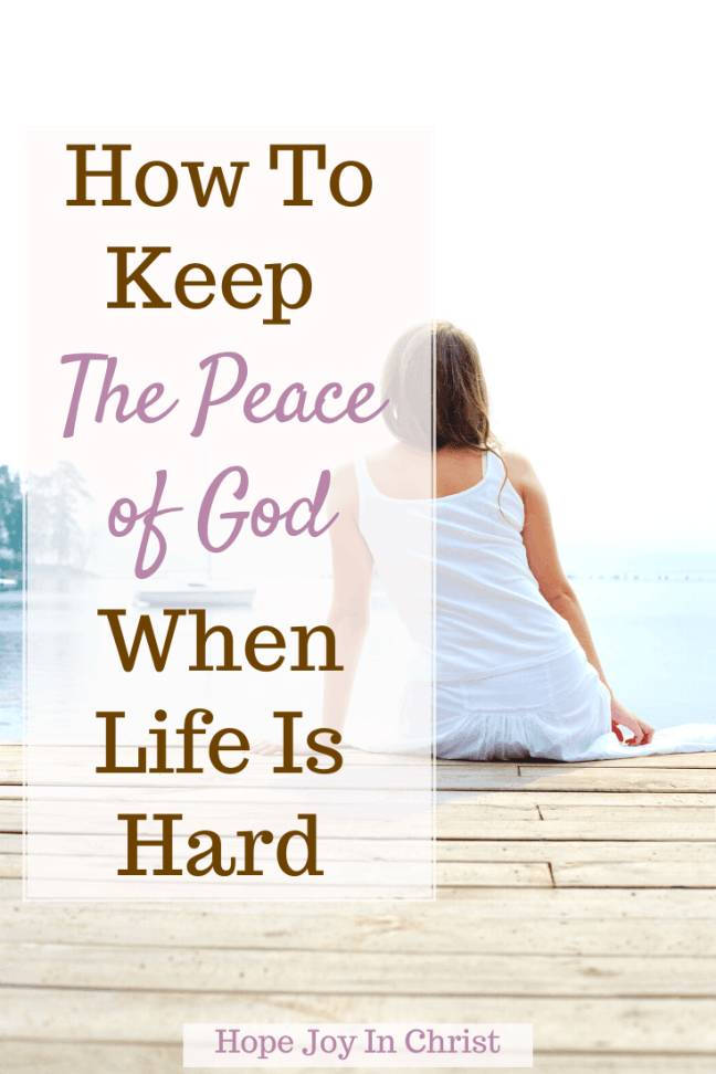 How To Keep The Peace Of God When Life Is Hard PinIt, What does peace of God mean? What does the Bible say about the peace of God, what is the peace that surpasses all understanding? The peace of God scriptures (peace of God Bible verse), the peace of God quotes, the peace of God that surpasses all understanding, may the peace of God be with you, God of peace name (Jehovah-Shalom - The Lord Is Peace), scriptures on peace kjv, Bible verse about peace and unity, #HopeJoyInChrist