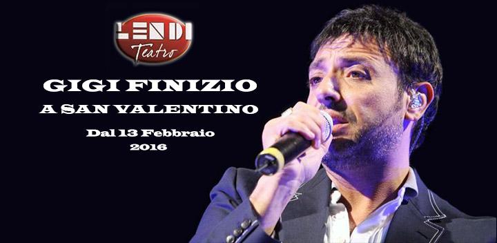 Gigi Finizio in concerto a San Valentino 2016 con tutta la sua Band. L'evento dell'anno al Teatro Lendi! (1/2)