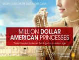 Million Dollar Princesses 2 by Smithsonian Channel