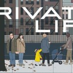 "Movie Review: ""Private Life"""