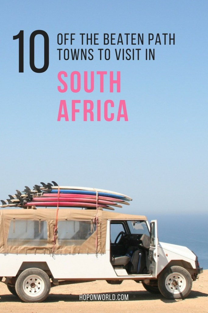 Looking for some off the beaten path places in South Africa? We've got you covered. Discover ten of the best small towns in South Africa which you simply shouldn't miss. #southafrica #africa #smalltowns #offthebeatenpath #quirkytowns #towns