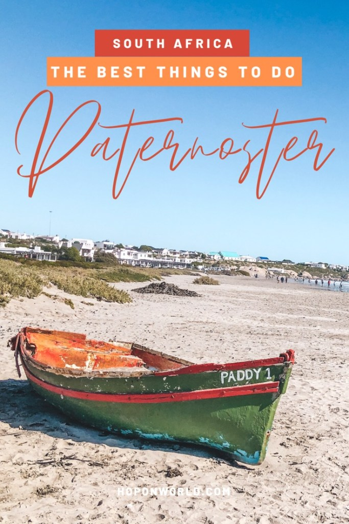 Paternoster, South Africa // Discover the very best things to do in Paternoster - one of South Africa's oldest fishing villages. This complete guide highlights everything you need to know about visiting Paternoster for the first time, including what to do, where to stay and the best restaurants in Paternoster. #paternoster #westcoast #southafricatravel #traveltips #travelplanning