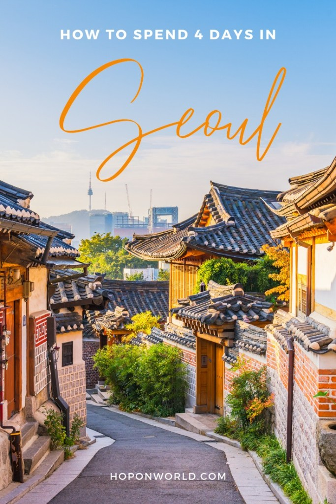 Wondering how to spend 4 days in Seoul? If you're traveling to Seoul, South Korea soon and have less than 5 says, this detailed Seoul itinerary has you covered! From top attractions to colorful neighborhoods and pro tips, this guide to Seoul is all you need to fully enjoy 4 days in Seoul. | Seoul Travel Guide | Seoul Itinerary | Top Seoul Attractions | Things to do in Seoul | When to visit Seoul | Where to stay in Seoul | How to get around Seoul #seoul #southkorea #seoultravel #seoulitinerary #seoultraveltips #seoultravelplanning