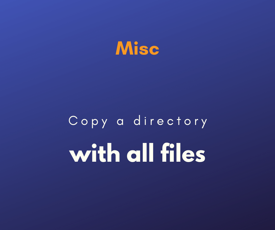 Copy a directory with all files cover