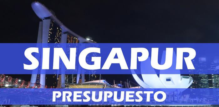 ¿Cuánto cuesta viajar a Singapur? Presupuesto para viajar a Singapur