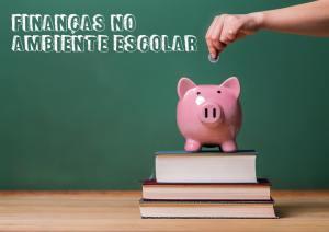 gerenciar-recursos-financeiros-no-ambiente-escolar
