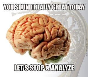 scumbag-brainAnalyze