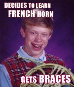bad-luck-brian-braces