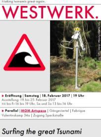 Westwerk - opening - exhibition - tsunami