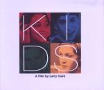 KIDS:A Film by Larry Clark
