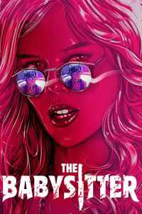 """Poster for the movie """"The Babysitter"""""""