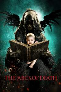 "Poster for the movie ""The ABCs of Death"""