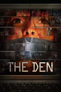 "Poster for the movie ""The Den"""