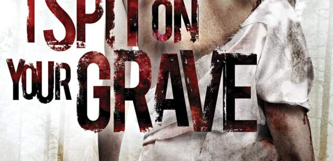 """Poster for the movie """"I Spit on Your Grave"""""""