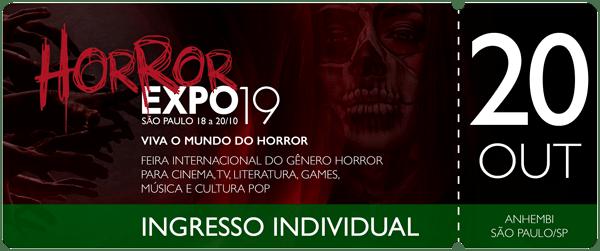 Horror Expo: Ingresso 20/10/19 | Horror Expo | Viva o Mundo do Horror | Feira Internacional do gênero Horror para Cinema, TV, Literatura, Games, Música e Cultura Pop