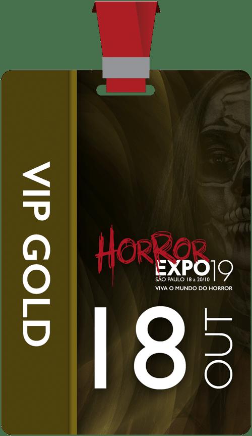 Horror Expo: Ingresso VIP Gold Individual | Horror Expo | Viva o Mundo do Horror | Feira Internacional do gênero Horror para Cinema, TV, Literatura, Games, Música e Cultura Pop