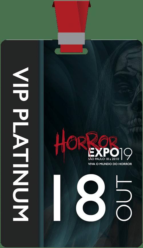 Horror Expo: Ingresso VIP Platinum Individual | Horror Expo | Viva o Mundo do Horror | Feira Internacional do gênero Horror para Cinema, TV, Literatura, Games, Música e Cultura Pop