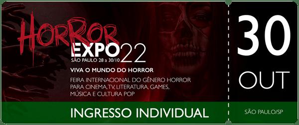 Horror Expo: Ingresso 30/10/2022 | Horror Expo | Viva o Mundo do Horror | Feira Internacional do gênero Horror para Cinema, TV, Literatura, Games, Música e Cultura Pop