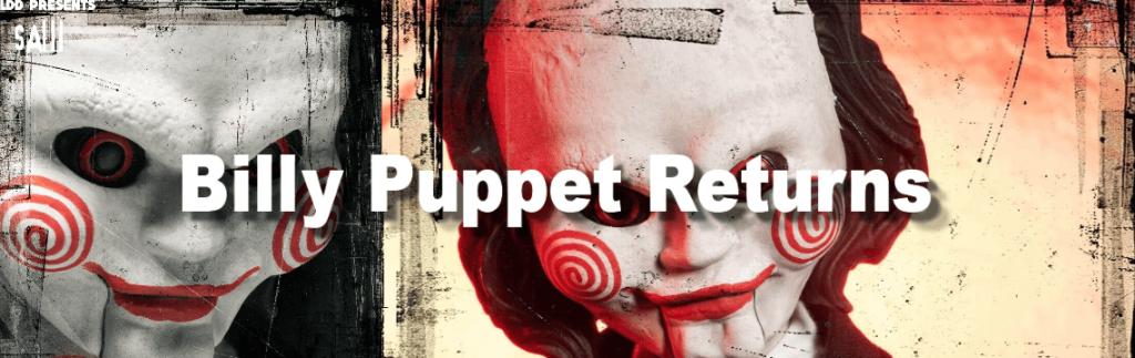 Billy Puppet Returns SAW