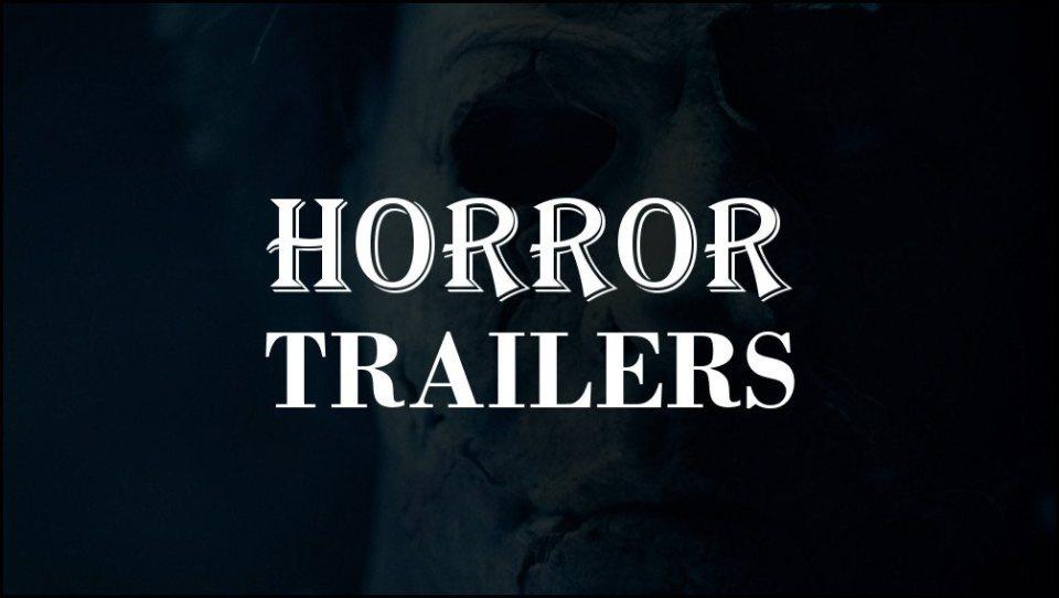 Horror Movie Trailers Latest 2020