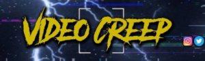 Video Creep