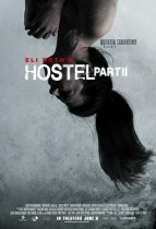 Horror History: Friday, June 8, 2007: Hostel: Part II was released in theaters