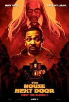 Friday, June 11, 2021: The House Next Door: Meet The Blacks 2 Premieres Today in Theaters