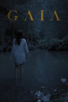 Friday, June 25, 2021: Gaia Premieres Today on VOD