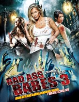 Bad Ass Babes 3: Zombie Killers Available June 8