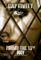 Horror History: Friday, July 13, 2007: Captivity was released in theaters