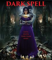 Dark Spell (2021) Available July 6