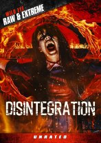 Disintegration (2015) Available August 10