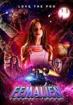 Femalien: Cosmic Crush (2020) Available September 7