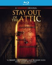 Stay Out of the Attic (2020) Available August 17