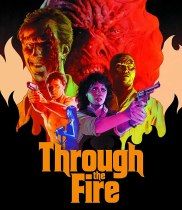 Through the Fire (1988) Available August 31
