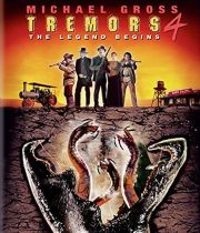 Tremors 4: The Legend Begins (2004) Available July 13