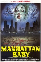 Horror History: Thursday, August 12, 1982: Manhattan Baby was released in Italian theaters