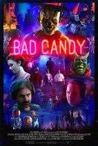 Tuesday, September 14, 2021: Bad Candy Premieres Today on VOD