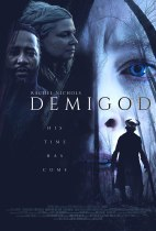 Friday, October 15, 2021: Demigod Premieres Today on VOD