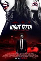 Wednesday, October 20, 2021: Night Teeth Premieres Today on Netflix