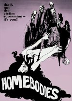Homebodies (1974) Available November 2